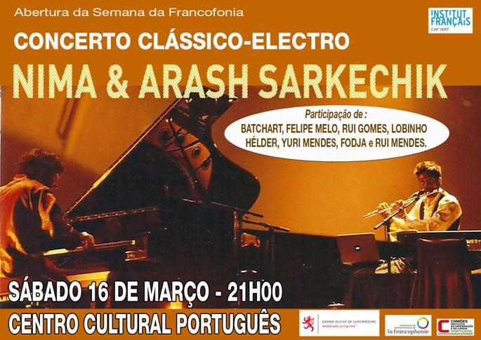 ouverture de la semaine de la francophonie  u2013 concert nima e arash sarkechik  u2013 samedi 16 mars